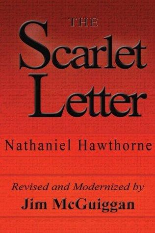 The Scarlet Letter, Revised and Modernized