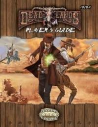 Deadlands Reloaded Player's Guide Explorers Edition (Savage Worlds, S2P10206)