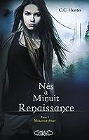 Métamorphose (Nés à minuit - Renaissance, #1)