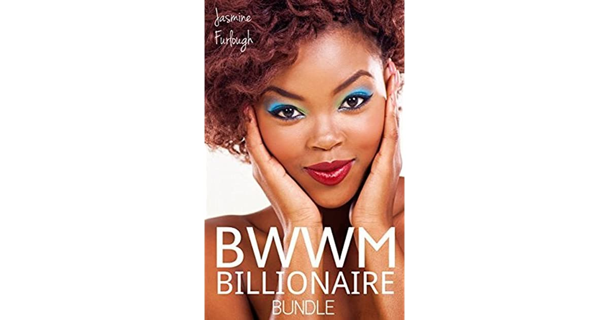 Bwwm Billionaire Bundle - Tri Erotične romantične zgodbe Jasmine Furlough-8578