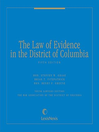 The Law of Evidence in the District of Columbia