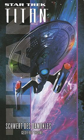 Schwert Des Damokles (Star Trek: Titan, #04)
