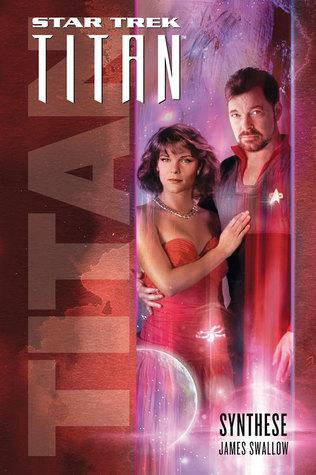 Synthese (Star Trek: Titan, #6)