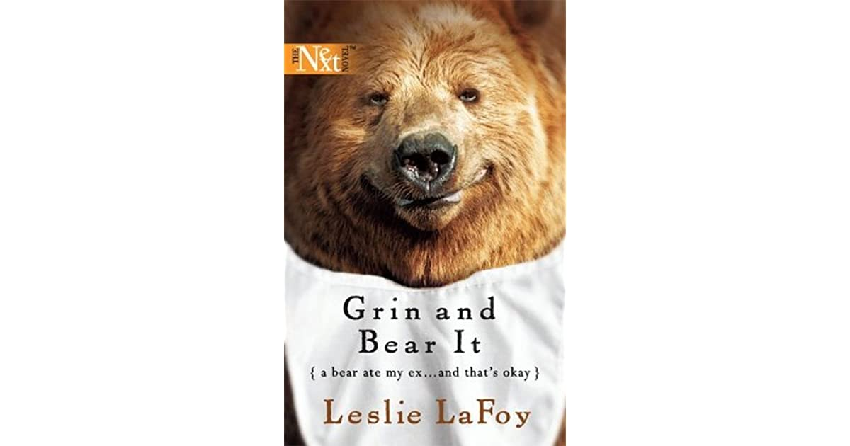 Grin And Bear It By Leslie LaFoy