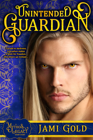 Unintended Guardian by Jami Gold