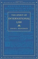 The Spirit of International Law (The Spirit of the Laws)