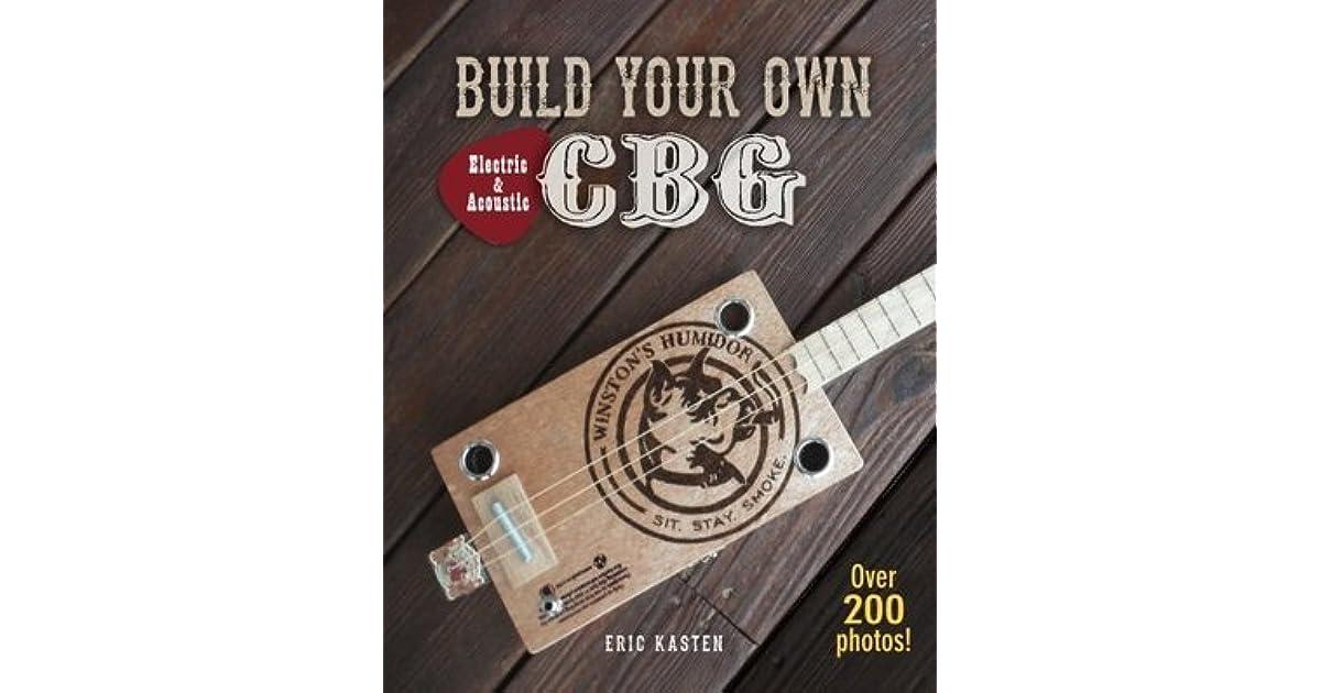 Build Your Own Cbg By Eric Kasten