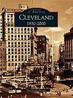 Cleveland: 1930-2000 (Images of America: Ohio)