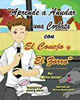 Learn To Tie A Tie With The Rabbit And The Fox - Spanish Version