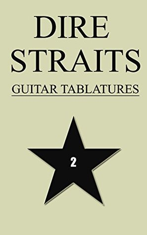 Dire Straits Guitar Tablatures Vol.2