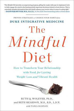 The-Mindful-Diet-How-to-Transform-Your-Relationship-with-Food-for-Lasting-Weight-Loss-and-Vibrant-Health