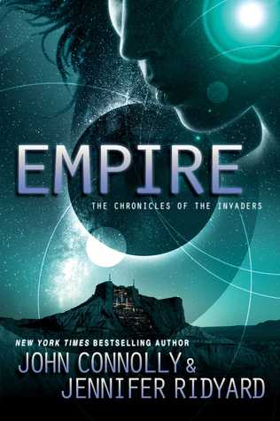 The Chronicles of the Invaders #2 - John Connolly, Jennifer Ridyard