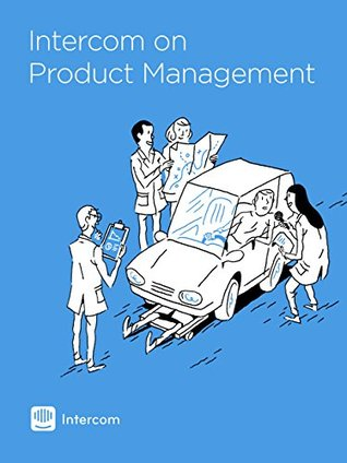 Intercom on Product Management