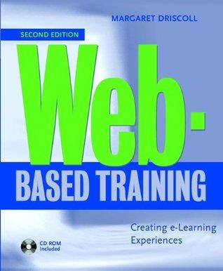 Web-Based Training: Creating e-Learning Experiences