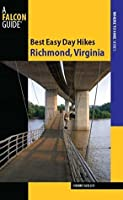 Best Easy Day Hikes Richmond, Virginia (Best Easy Day Hikes Series)