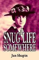 A Snug Life Somewhere