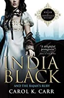 India Black and the Rajah's Ruby: A Madam of Espionage Mystery