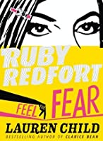 Feel the Fear (Ruby Redfort #4)