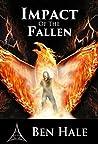 Impact of the Fallen (The Chronicles of Lumineia: The White Mage Saga, #4)