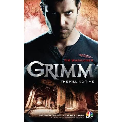 Grimm the killing time grimm 3 by tim waggoner fandeluxe PDF