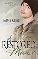 A Restored Man (The Men of Halfway House, #3)