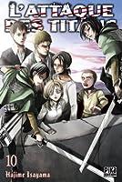 L'Attaque des Titans, Tome 10 (Attack on Titan #10)