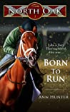 Born to Run (North Oak, #1)