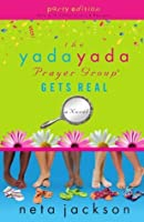 The Yada Yada Prayer Group Gets Real: Party Edition with Celebrations and Recipes