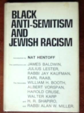 Black Anti-Semitism and Jewish Racism