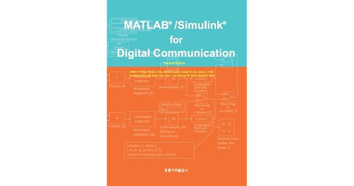 MATLAB/Simulink for Digital Communication by Won Y  Yang