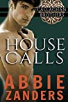House Calls by Abbie Zanders