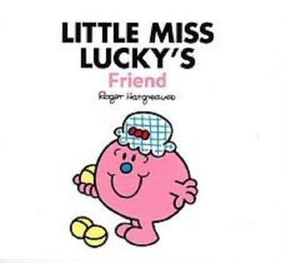 Little Miss Luckys Friend Roger Hargreaves