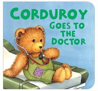 freeman don corduroy goes to the doctor