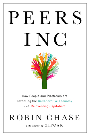 Peers Inc by Robin Chase