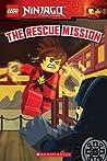 The Rescue Mission (LEGO Ninjago: Reader #11)