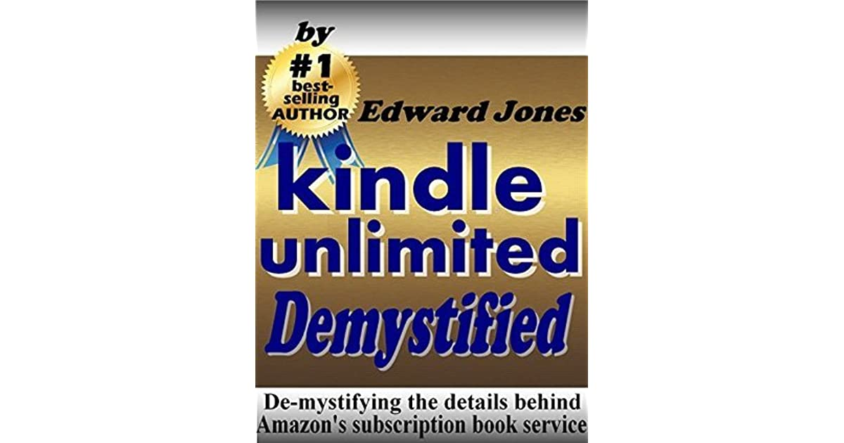 Kindle Unlimited, Demystified: De-mystifying the details