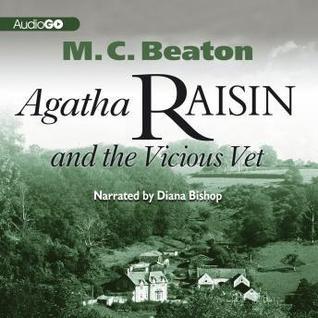 Agata Raisin and the Vicious Vet