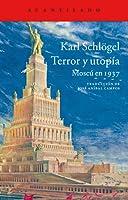 Terror y utopía: Moscú en 1937