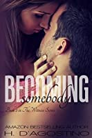 Becoming Somebody (Witness, #2)