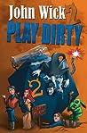 Play Dirty 2: Even Dirtier