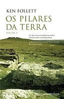 Os Pilares da Terra, Volume II (Os Pilares da Terra, #1)