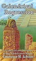 Calendrical Regression (The Amazing Conroy, #3)