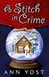 A Stitch in Crime (Hattie Lehtinen Mystery,#1)