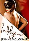 Indulgence (Taking Chances, #1)
