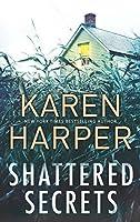 Shattered Secrets (Cold Creek - Book 1)