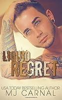 Liquid Regret