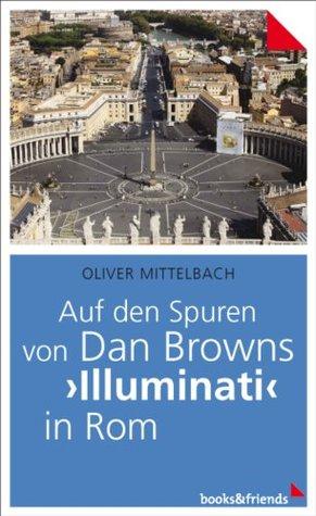 """Auf den Spuren von Dan Browns """"Illuminati"""" in Rom"""