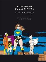 El retorno de las Ti-Girls: Dios y ciencia
