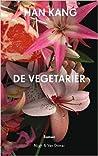 De vegetariër by Han Kang