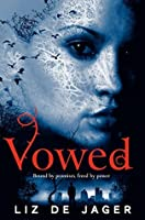 Vowed: The Blackhart Legacy: Book Two (Blackheart Legacy 2)